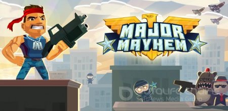 Взломанный Major Mayhem для Андроид
